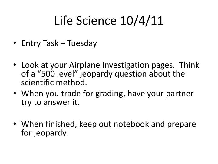 Life Science 10/4/11