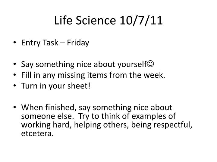 Life Science 10/7/11