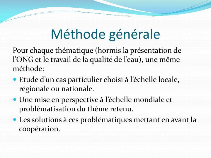 Méthode générale