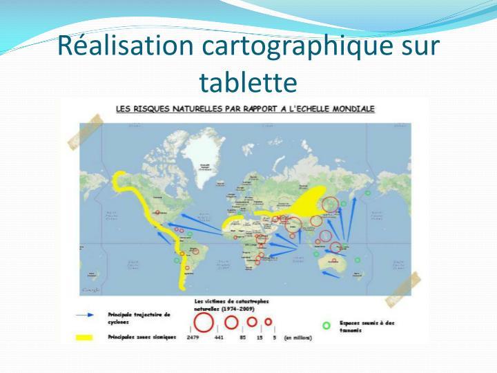 Réalisation cartographique sur tablette