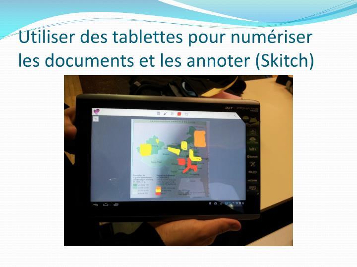 Utiliser des tablettes pour numériser les documents et les