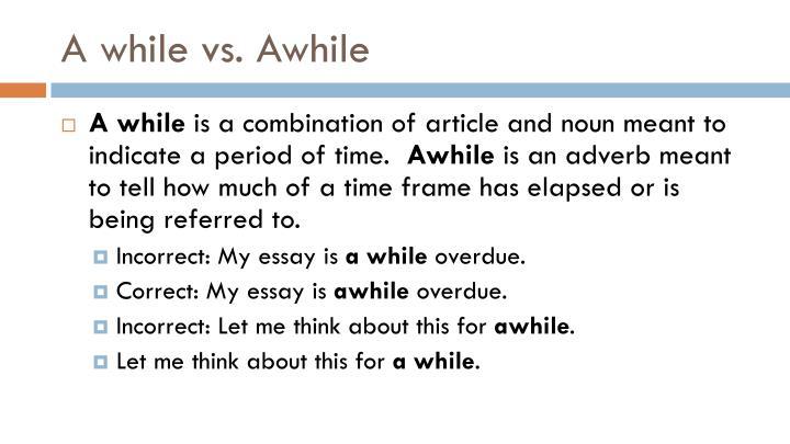 A while vs. Awhile
