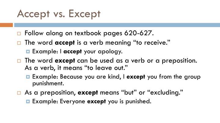 Accept vs. Except