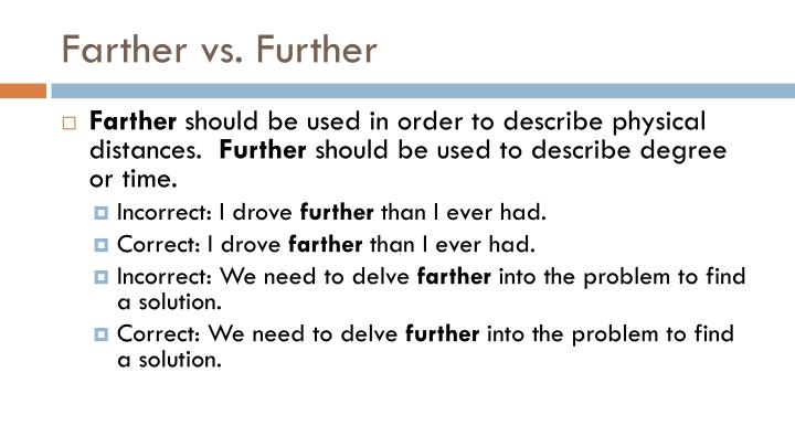 Farther vs. Further