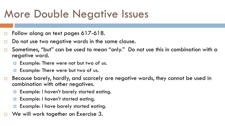 More Double Negative Issues