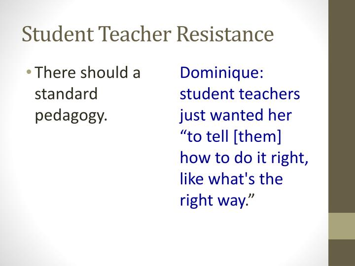 Student Teacher Resistance