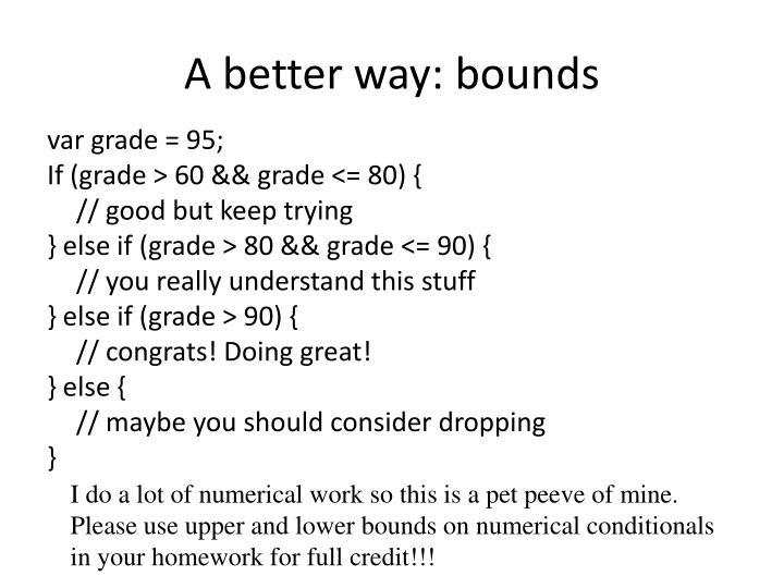 A better way: