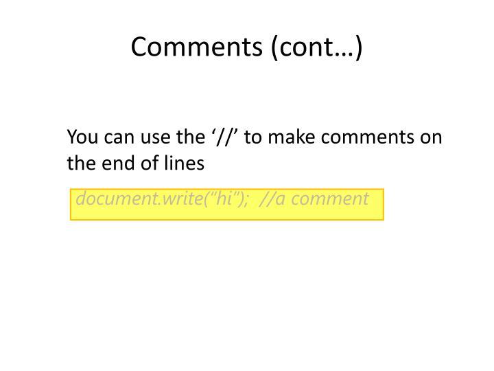 Comments (cont…)