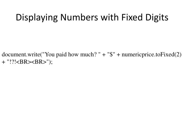 Displaying Numbers with Fixed Digits