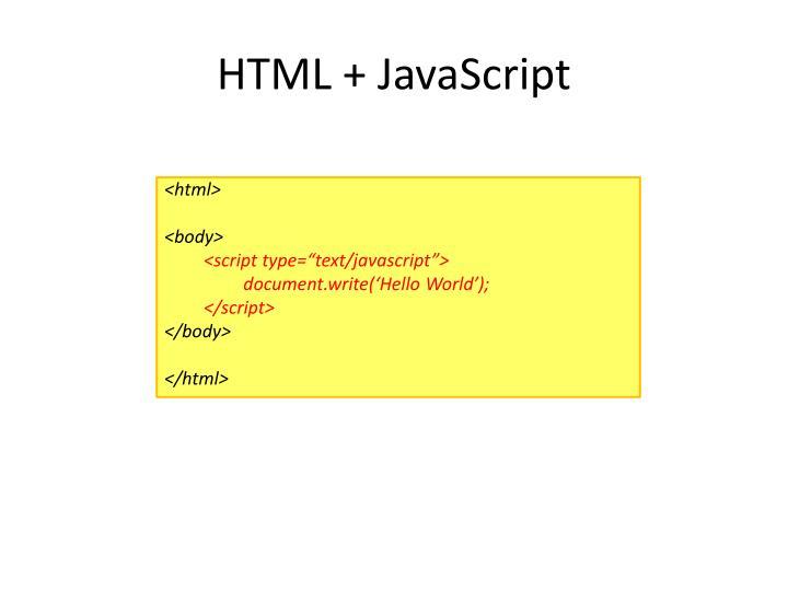HTML + JavaScript
