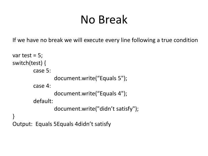 No Break