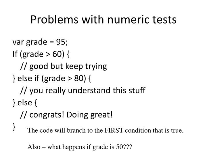 Problems with numeric tests