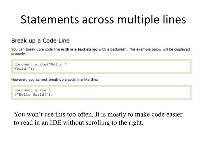 Statements across multiple lines