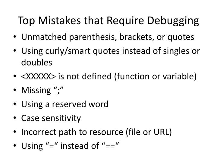 Top Mistakes that Require Debugging