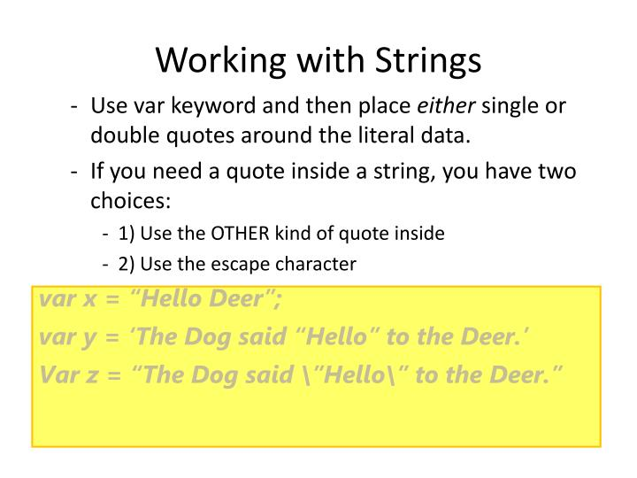 Working with Strings