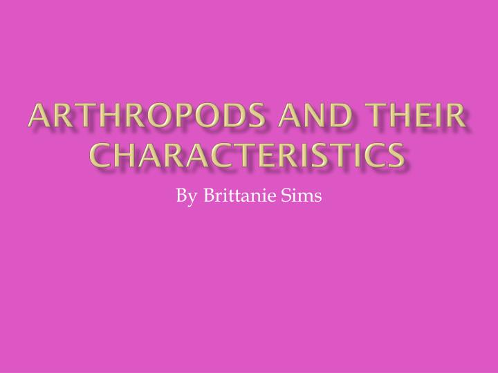 arthropods and their characteristics