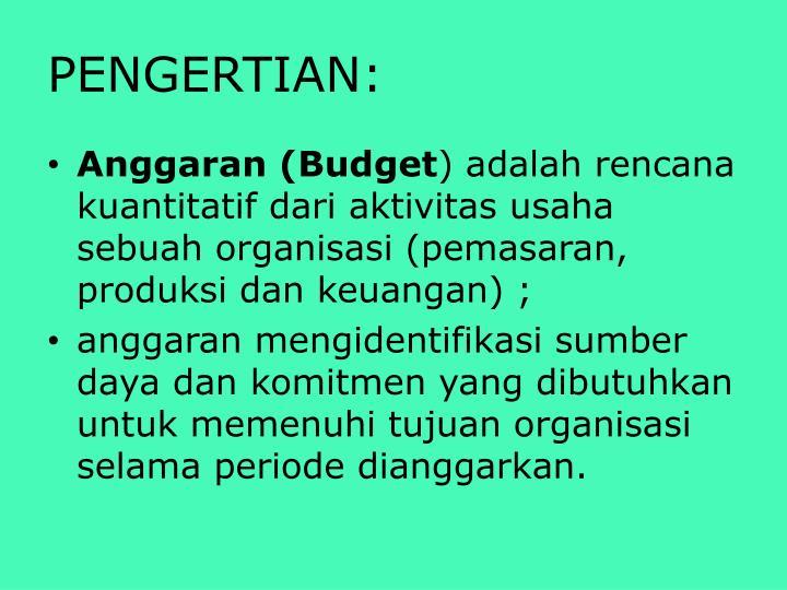 PENGERTIAN: