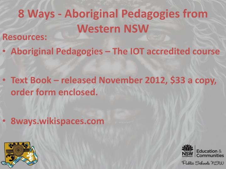 8 Ways - Aboriginal Pedagogies from Western NSW