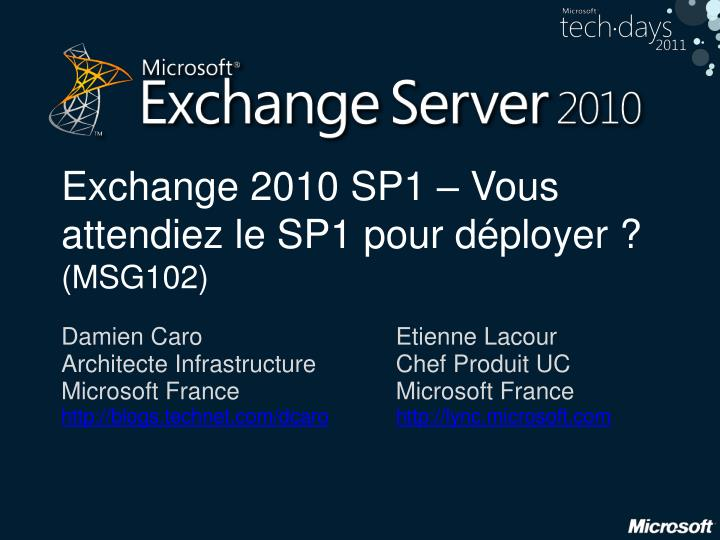 Exchange 2010 SP1 –