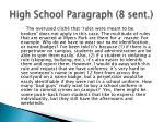 high school paragraph 8 sent