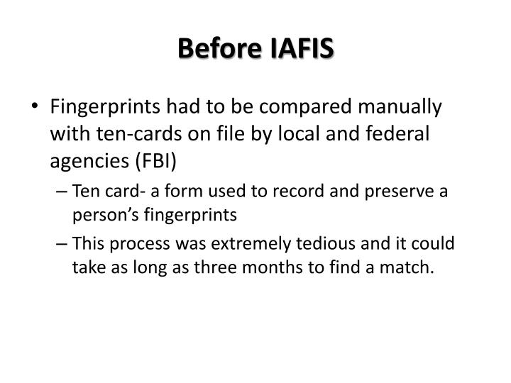 Before IAFIS