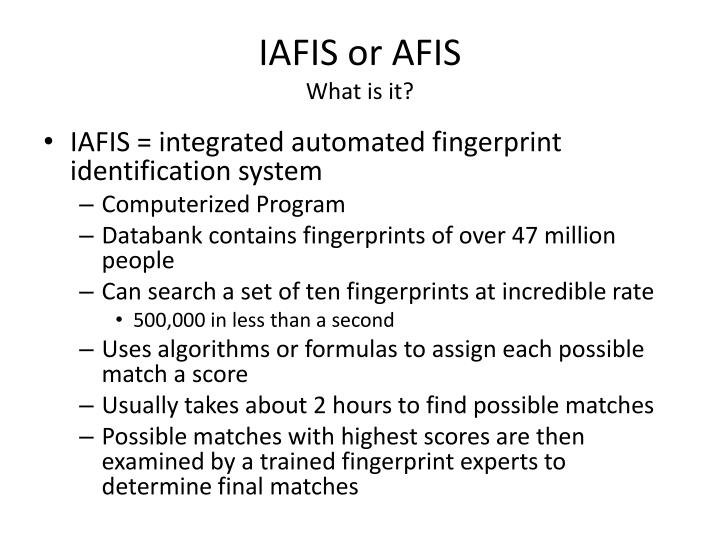 IAFIS or AFIS