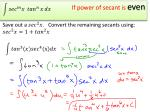 if power of secant is even