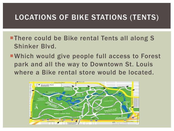 Locations of Bike stations (Tents)