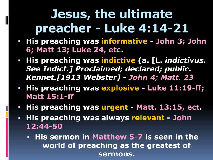 Jesus, the ultimate preacher - Luke 4:14-21