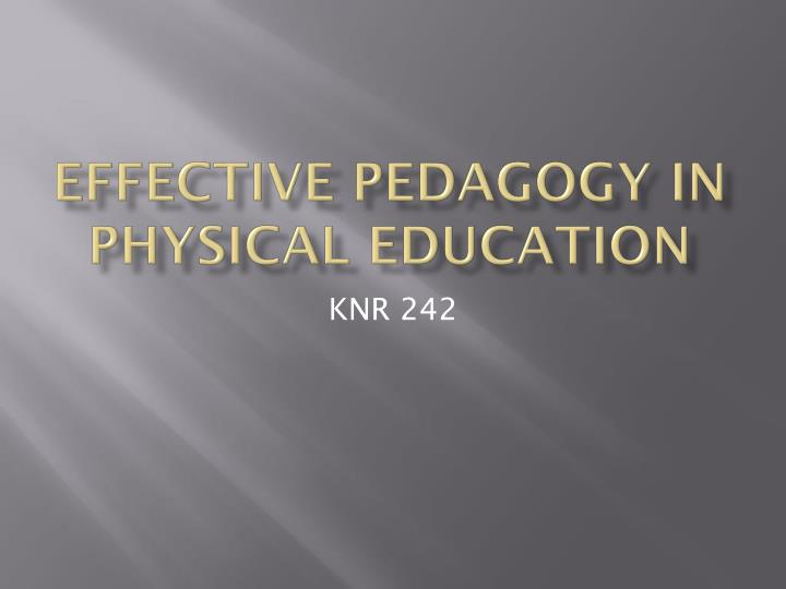 Effective pedagogy in physical education