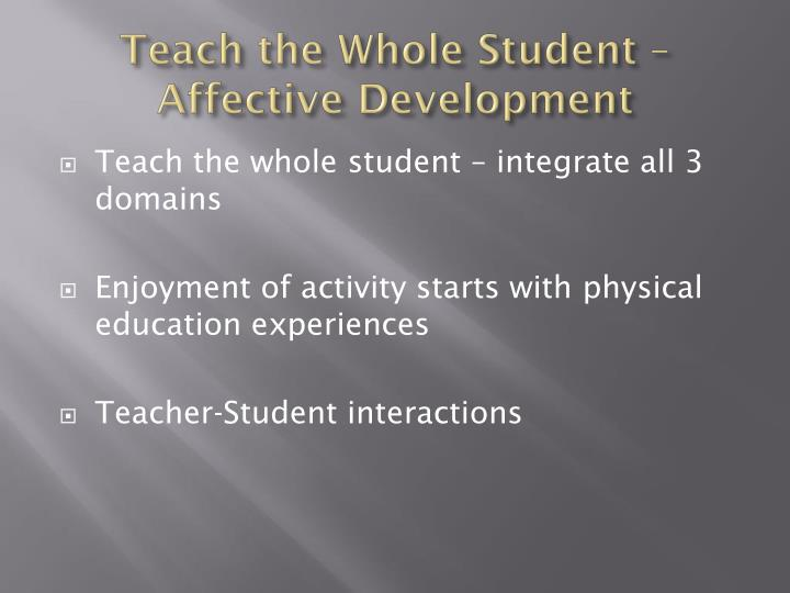 Teach the Whole Student – Affective Development
