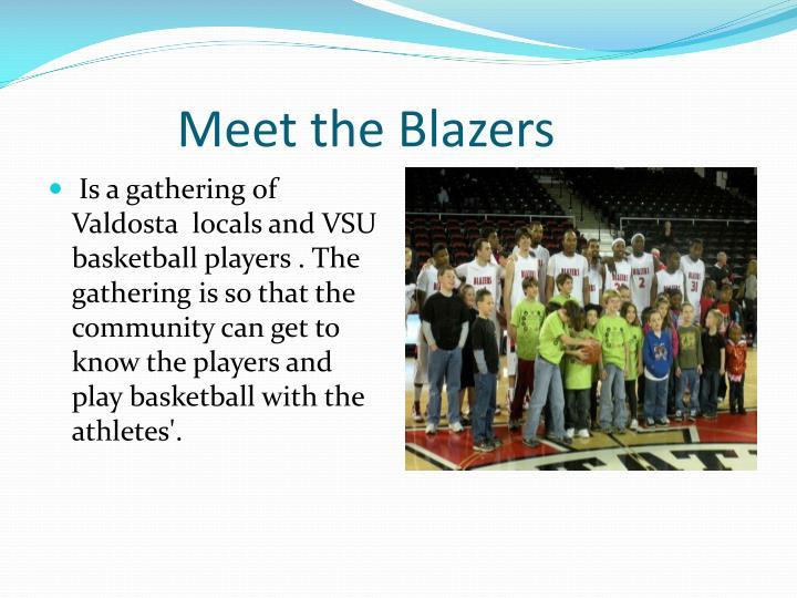 Meet the Blazers