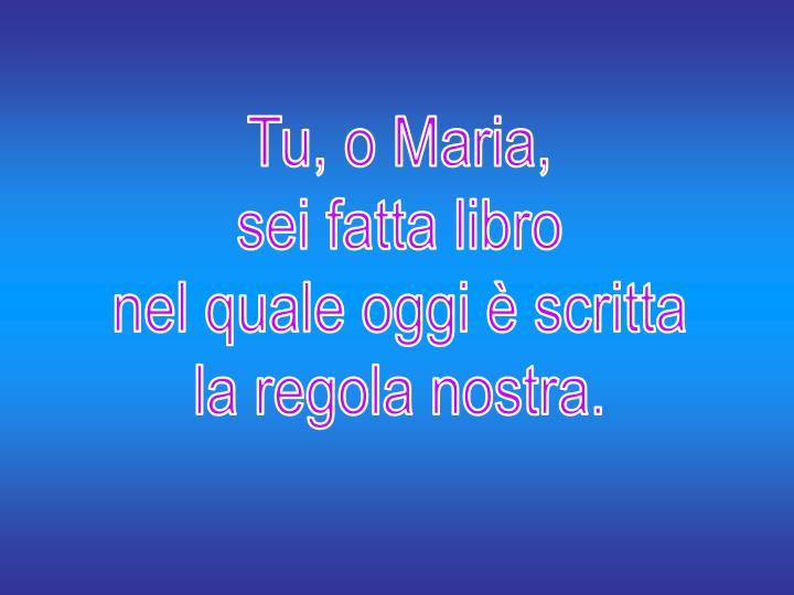 Tu, o Maria,