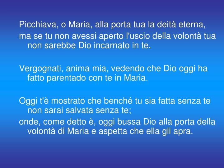 Picchiava, o Maria,