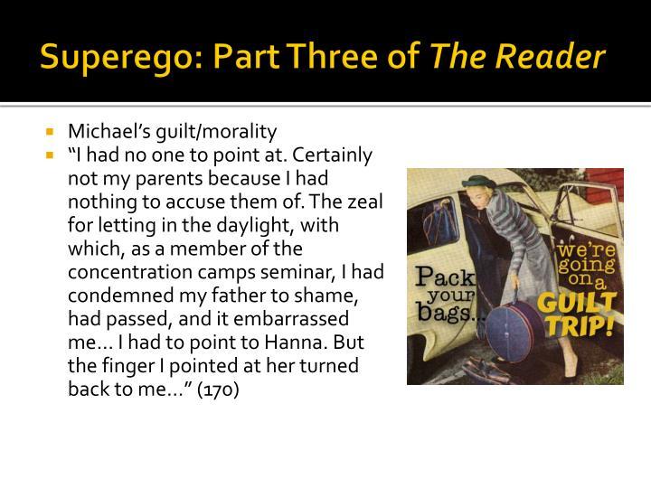 Superego: Part Three of