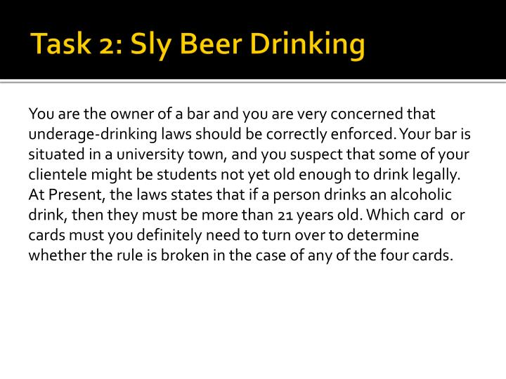 Task 2: Sly Beer Drinking
