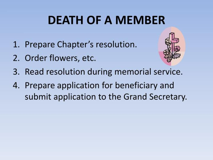 DEATH OF A MEMBER