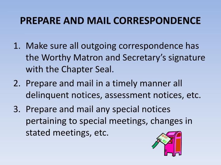 PREPARE AND MAIL CORRESPONDENCE
