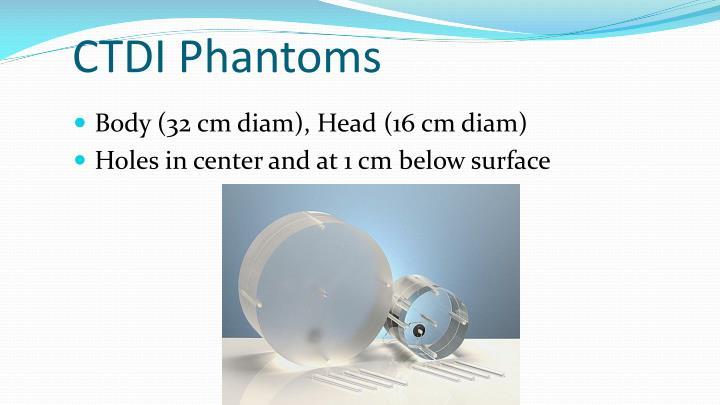 CTDI Phantoms