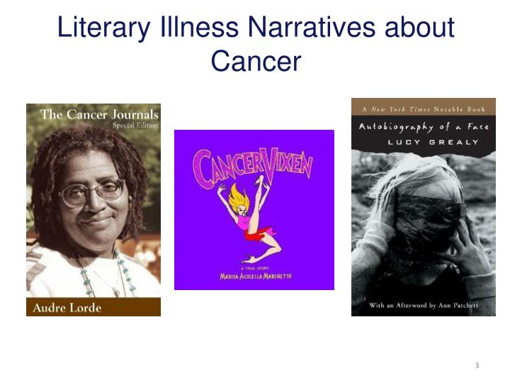 Literary Illness Narratives about Cancer