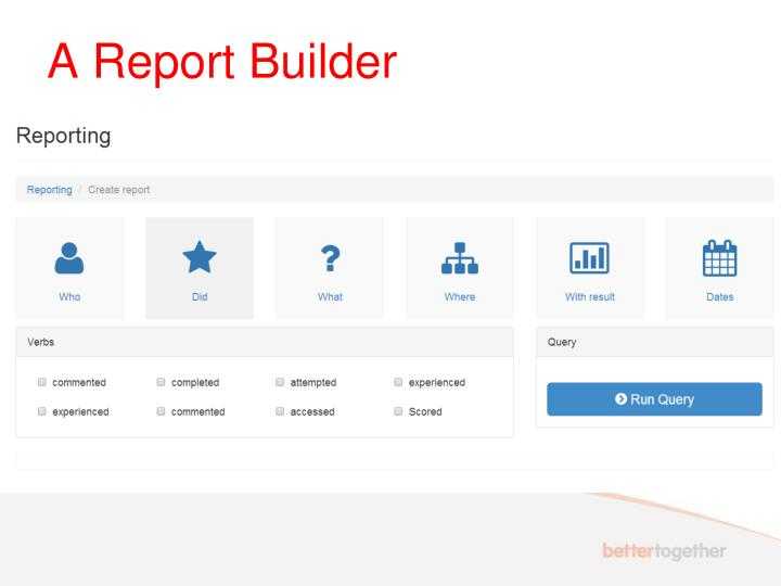A Report Builder