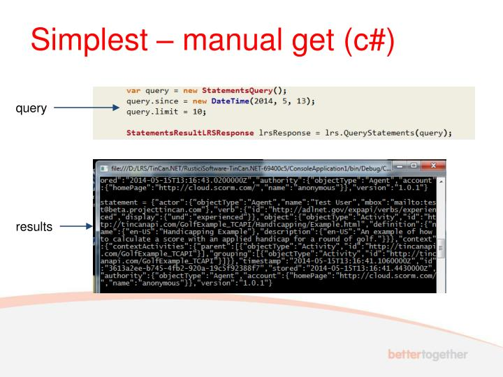 Simplest – manual get (c#)