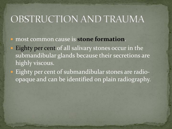 OBSTRUCTION AND TRAUMA