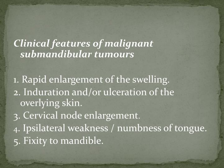 Clinical features of malignant