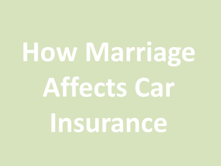 How Marriage Affects Car Insurance