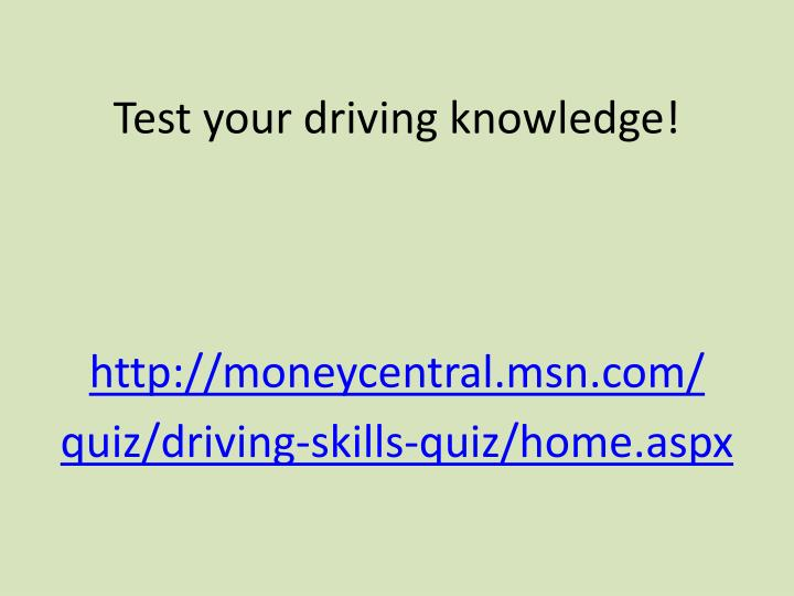 Test your driving knowledge!