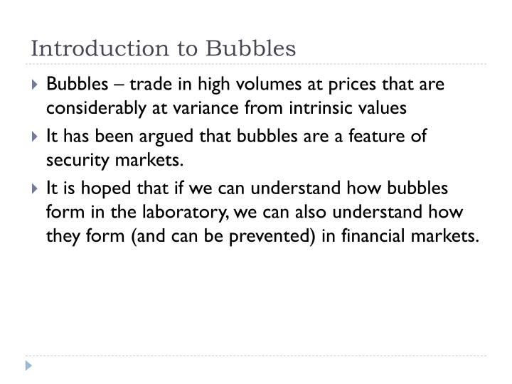 Introduction to bubbles