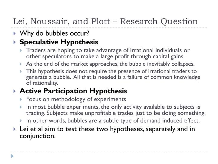 Lei, Noussair, and Plott – Research Question
