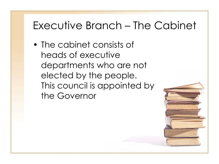 Executive Branch – The Cabinet