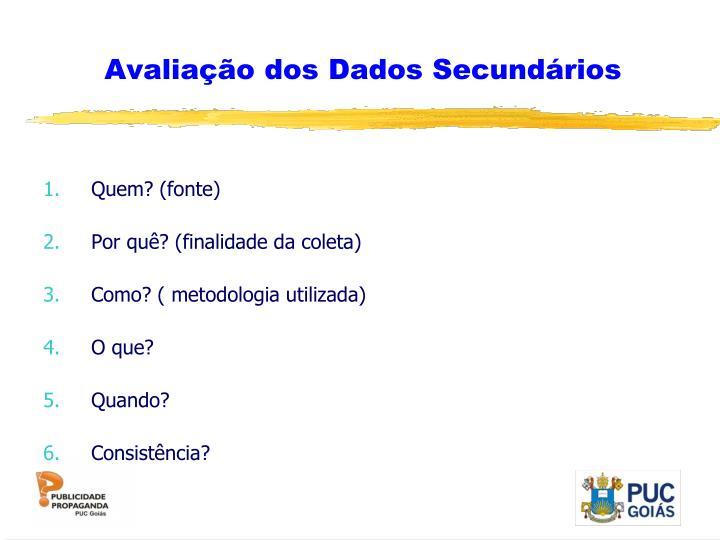Avaliação dos Dados Secundários